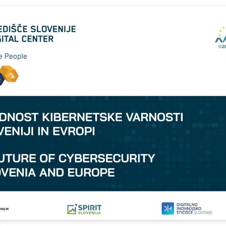 Prihodnost kibernetske varnosti v Sloveniji in Evropi